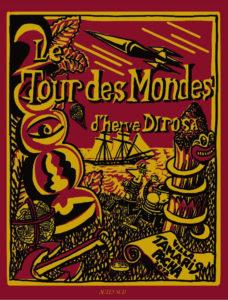 La Seyne-sur-Mer, Tour des mondes d'Hervé Di Rosa