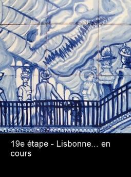 FICHE 19E ETAPE LISBONNE