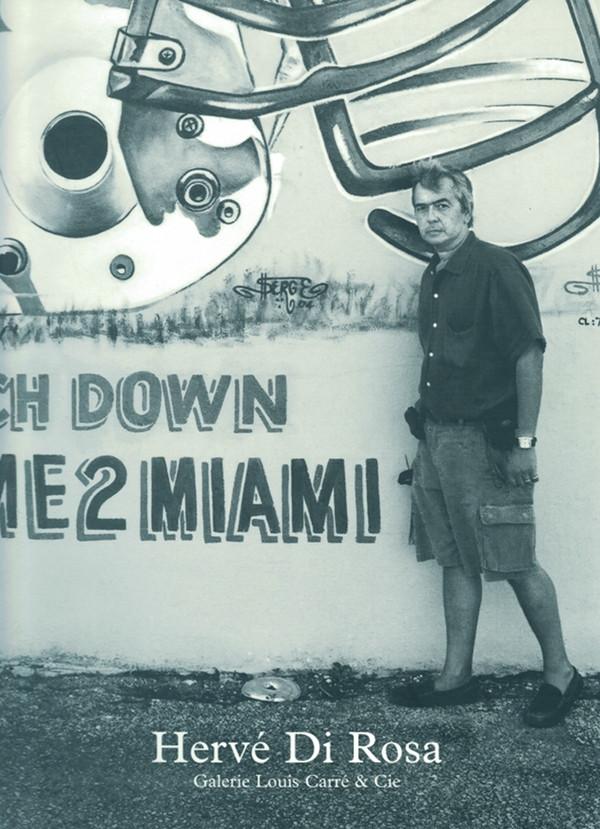 Paris, galerie Louis Carré & Cie, Hervé Di Rosa Autour du monde 12e étape Miami Beach