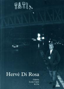 Paris, galerie Louis Carré & Cie, Hervé Di Rosa. Autour du monde 17e étape Paris Nord