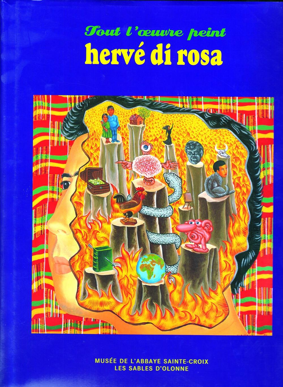 Tout l'oeuvre peint Hervé Di Rosa