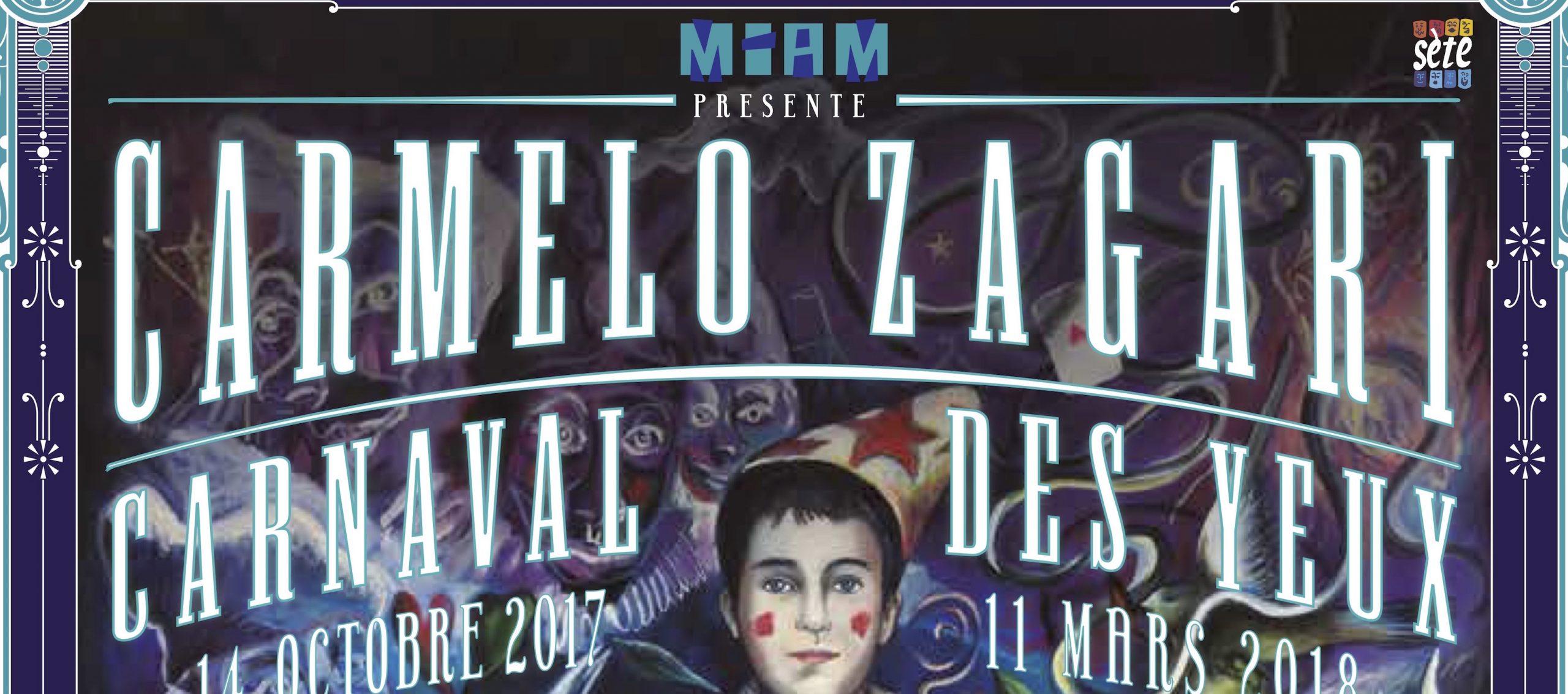 MIAM: CARMELO ZAGARI – Carnaval des yeux