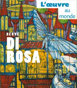 Di Rosa L'oeuvre au Monde
