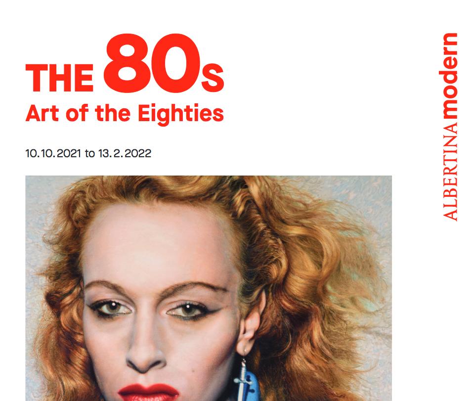 The 80s. Art of the eighties @ Albertina Modern, Vienne, Autriche